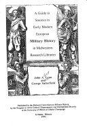 A Guide to Sources in Early Modern European Military History in Midwestern Research Libraries PDF
