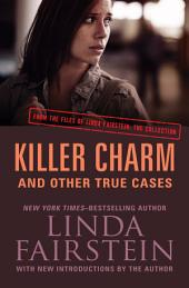 Killer Charm: And Other True Cases