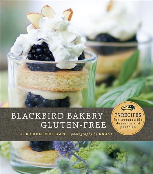 Download Blackbird Bakery Gluten Free Book