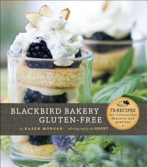 Blackbird Bakery Gluten Free