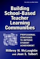 Building School based Teacher Learning Communities PDF