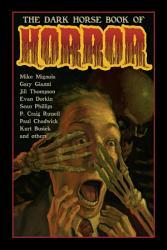 The Dark Horse Book Of Horror Book PDF