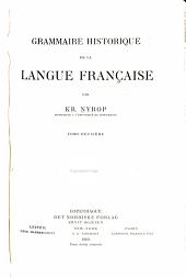 Grammaire historique de la langue française: Volume2