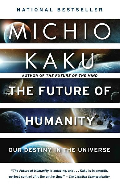 Download The Future of Humanity Book