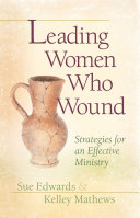 Leading Women Who Wound