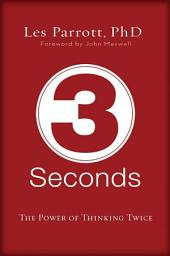 3 Seconds: The Power of Thinking Twice