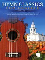 Hymn Classics for Ukulele Songbook PDF