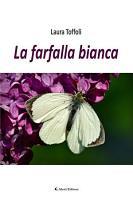 La farfalla bianca PDF