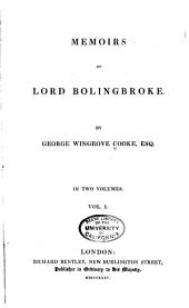 Memoirs of Lord Bolingbroke: Volume 1