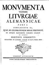 Monumenta Veteris Liturgiae Alemannicae ...