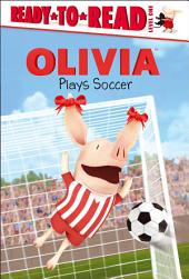 OLIVIA Plays Soccer: with audio recording