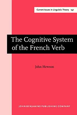 The Cognitive System of the French Verb PDF