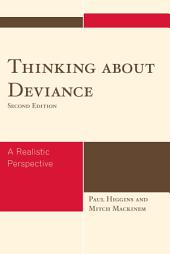 Thinking About Deviance: A Realistic Perspective, Edition 2