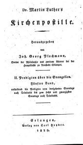 Dr. Martin Luthers' sämmtliche Werke: Homiletische und katechetische Schriften