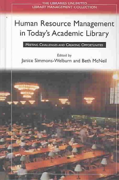 Human Resource Management In Today S Academic Library