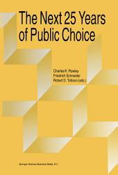 The Next Twenty-five Years of Public Choice
