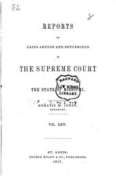 Reports of Cases Argued and Determined in the Supreme Court of the State of Missouri: Volume 24