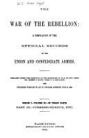 The War of the Rebellion  Formal reports  both Union and Confederate  of the first seizures of United States property in the Southern States  53 v  in 111  PDF