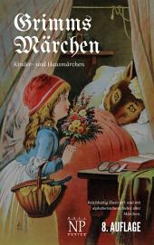 Grimms Märchen: Vollständige, überarbeitete und illustrierte Ausgabe (HD)