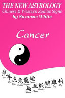 The New Astrology Cancer Chinese   Western Zodiac Signs PDF