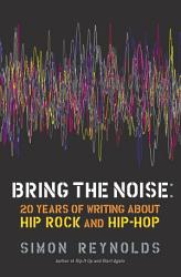 Bring The Noise Book PDF