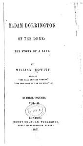 Madam Dorrington of the Dene: The Story of a Life, Volume 2