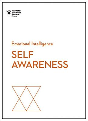 Self Awareness  HBR Emotional Intelligence Series
