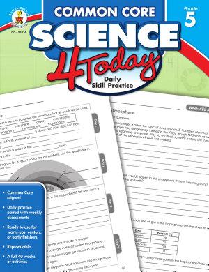 Common Core Science 4 Today  Grade 5 PDF