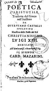 Poetica d'Aristotile tradotta dal greco nell'italiano da Ottauiano Castelli Spoletino ..
