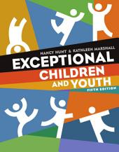 Exceptional Children and Youth: Edition 5