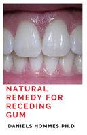 Natural Remedy for Receding Gum