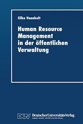 Human Resource Management in der   ffentlichen Verwaltung PDF