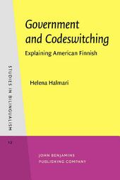 Government and Codeswitching: Explaining American Finnish