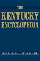 The Kentucky Encyclopedia PDF