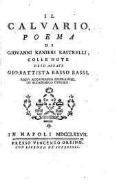 Il Calvario, poema, colle note di Gio-Battista Basso-Bassi