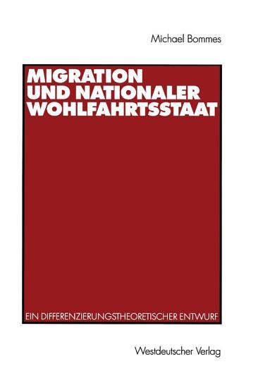Migration und nationaler Wohlfahrtsstaat PDF