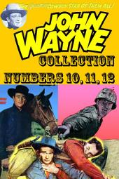 John Wayne Adventure Comics Collection, Numbers 10, 11, 12