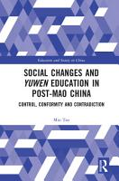 Social Changes and Yuwen Education in Post Mao China PDF
