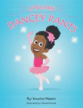Little Miss Dancey Pants