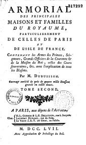 Armorial des principales maisons et familles du royaume, particulièrement celles de Paris et de l'Isle de France avec l'explication de tous les blasons par M. Dubuisson [et Gastelier de la Tour]