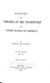History of the Formation of the Constitution of the United States of America: Volume 2