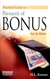 Practical Guide to Payment of Bonus  Act   Rules  Second Edition PDF
