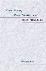 One Body, One Spirit, and One New Man