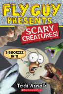 Fly Guy Presents  Scary Creatures   5 Books in 1  PDF