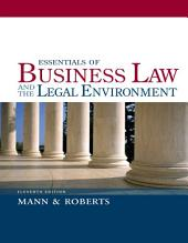 Essentials of Business Law and the Legal Environment: Edition 11
