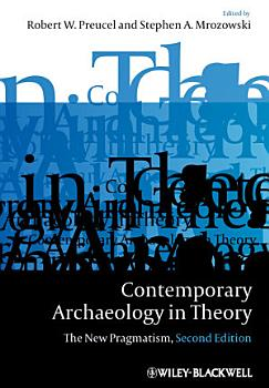 Contemporary Archaeology in Theory PDF