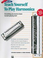 Alfred s Teach Yourself to Play Harmonica  Everything You Need to Know to Start Playing Now   Book   Harmonica PDF