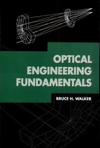 Optical Engineering Fundamentals Book