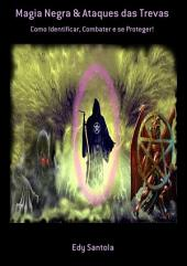 Magia Negra & Ataques Das Trevas