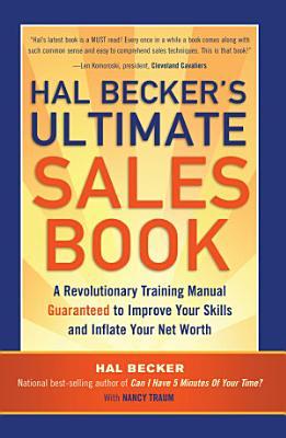 Hal Becker s Ultimate Sales Book